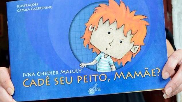 Cadê Seu Peito, Mamãe?, de Ivna Chedier Maluly